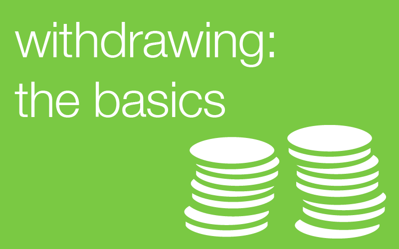 withdrawing: the basics